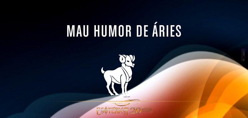 Mau humor de Áries