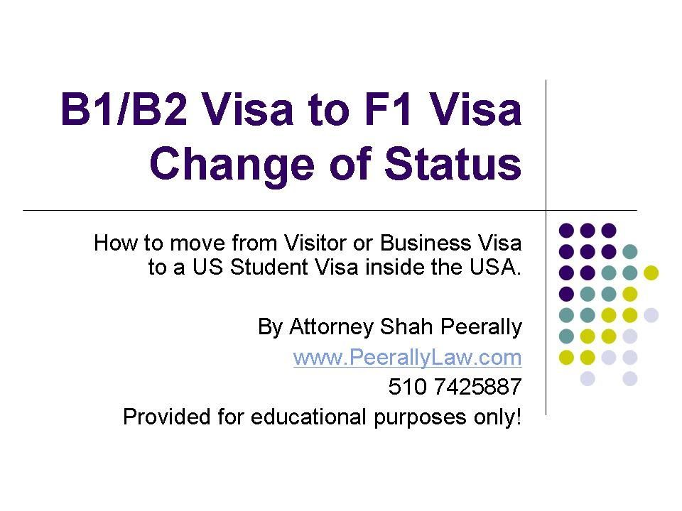 How To Change Status From B1 B2 To F1 Visa Student Visas F1