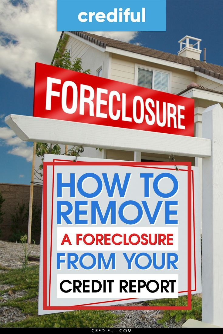 3 easy steps to remove a foreclosure from your credit