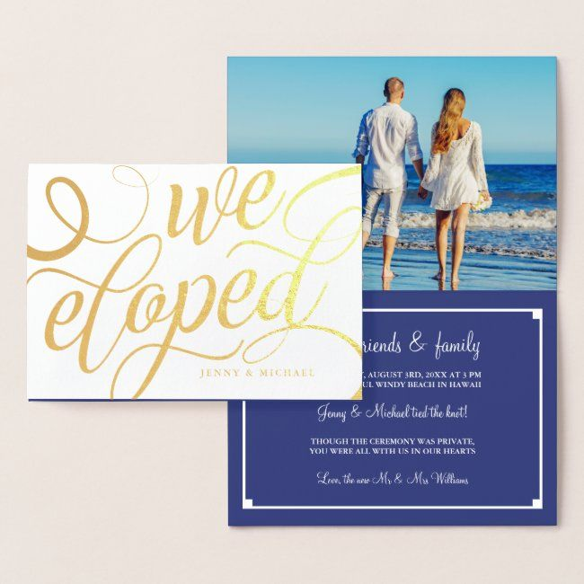 Golden Swirls We Eloped - Wedding Announcement #photo #navy #blue #white #gold