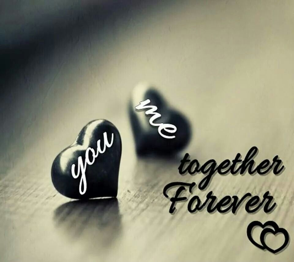 You And Me Together Forever We Are The Best Love Quotes Love