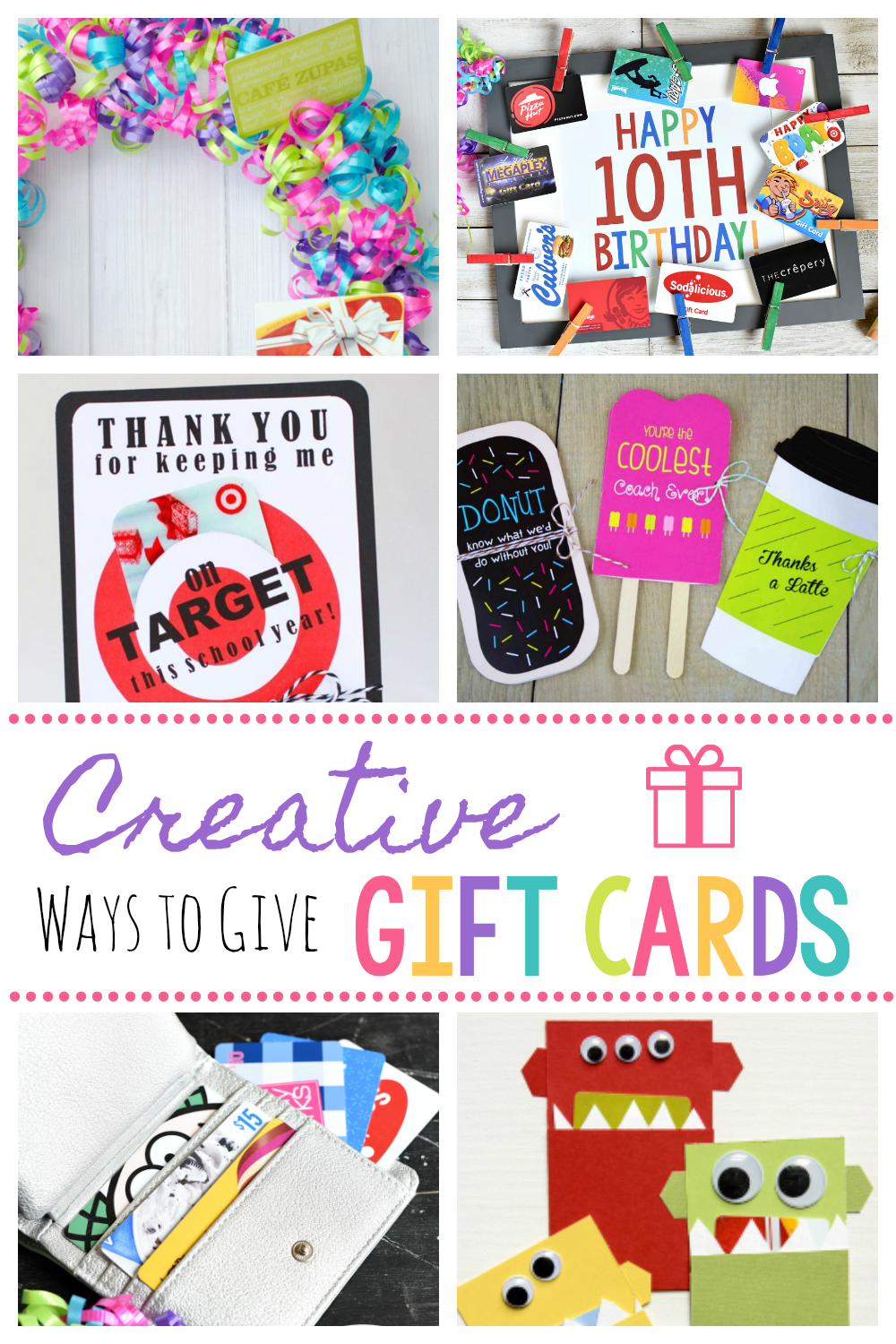 Creative Ways To Give Gift Cards Fun DIY Card Giving Ideas Giftcards Giftcardideas Gifts