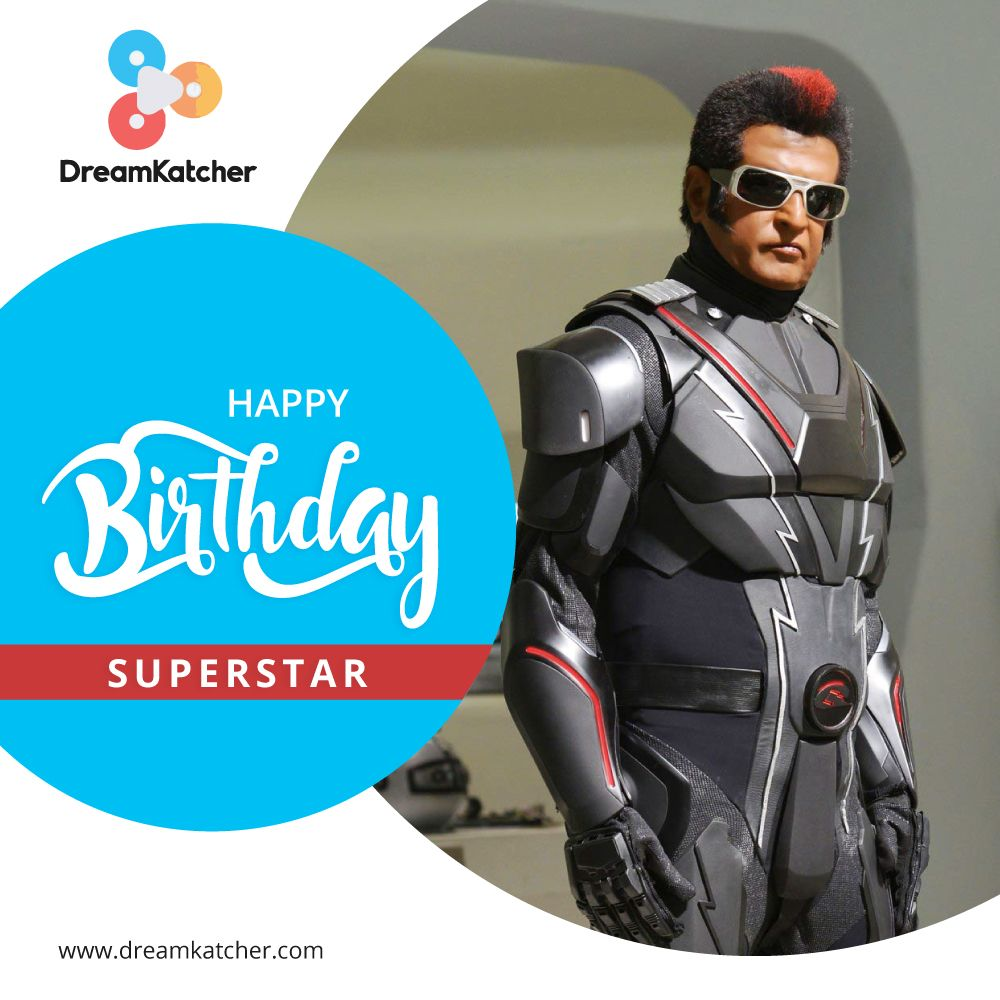 Let Us Wish Superstar Rajinikanth A Very Happy Birthday