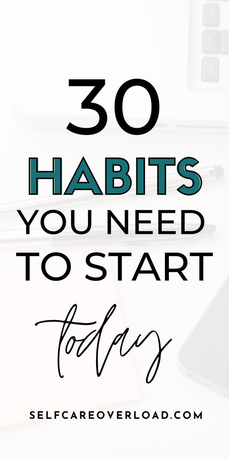 30 Daily Habits to Start and Change Your Life in 2020
