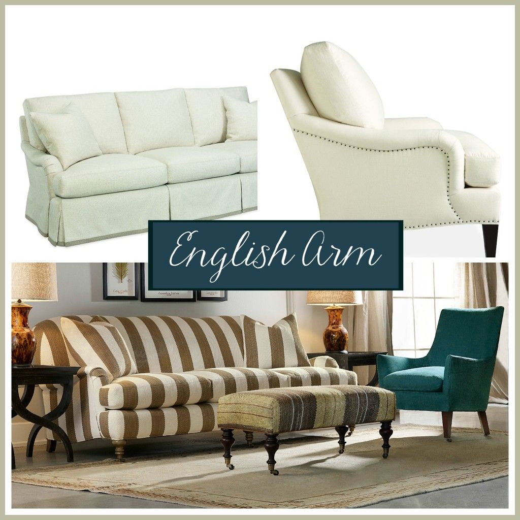 Sofa Arm Styles A Guide To Picking The Perfect One Sofa Design Provincial Furniture Sofa Styling