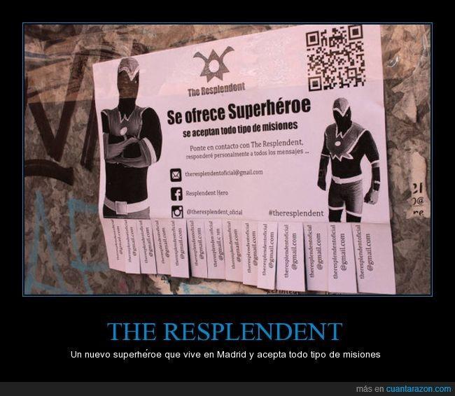 THE RESPLENDENT - Un nuevo superhéroe que vive en Madrid y acepta todo tipo de misiones   Gracias a http://www.cuantarazon.com/   Si quieres leer la noticia completa visita: http://www.estoy-aburrido.com/the-resplendent-un-nuevo-superheroe-que-vive-en-madrid-y-acepta-todo-tipo-de-misiones/