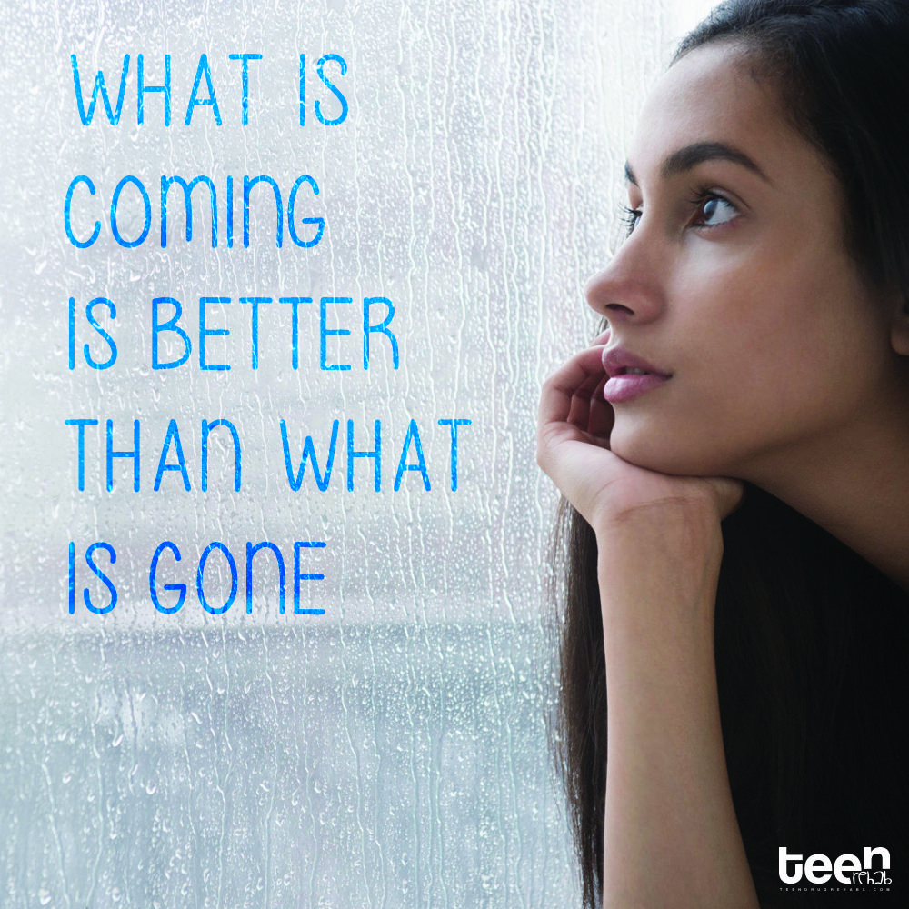 What is coming is better than what is gone