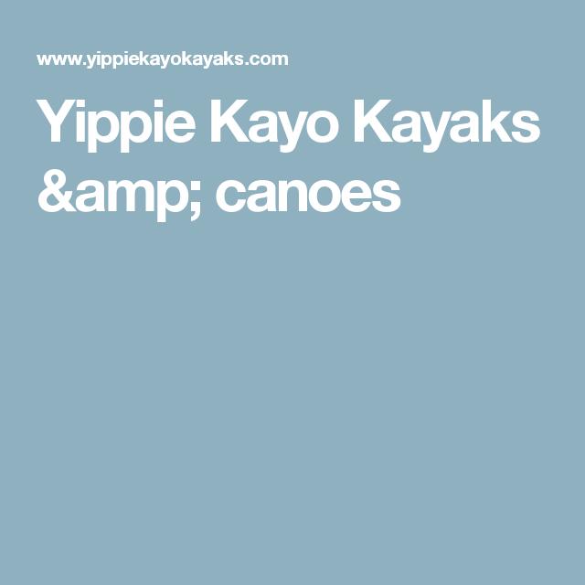 Yippie Kayo Kayaks & canoes