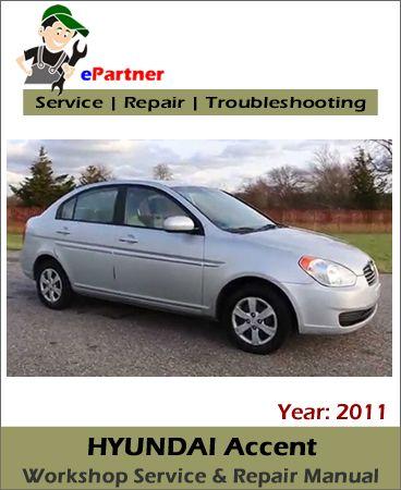 download hyundai accent service repair manual 2011 hyundai service
