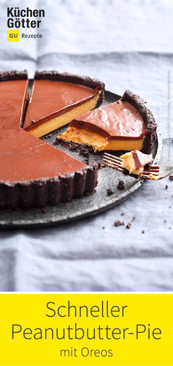 Peanutbutter Pie Mit Oreos Rezept Gerichte Kuchen Backen Und