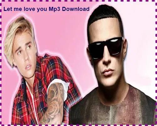 Let Me Love You Mp3 Download Mr Jatt Download Let Me Love You Let It Be Justin Bieber Albums