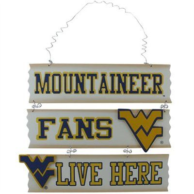 West Virginia Mountaineers Fans Live Here Sign West Virginia West Virginia Mountaineer West Va