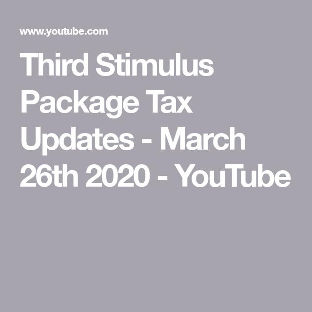 Third Stimulus Package Tax Updates