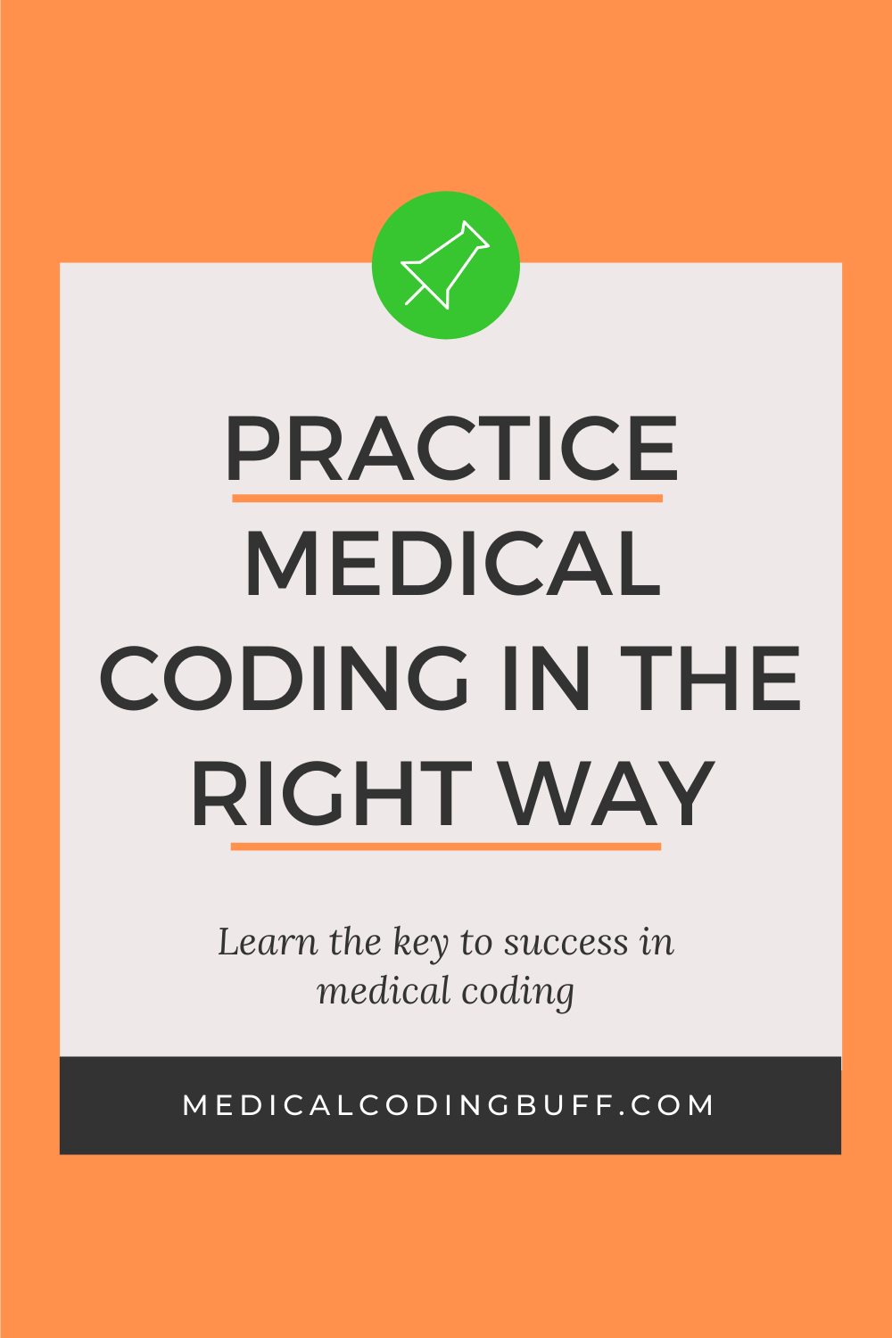 Perfect Practice Makes Perfect In Medical Coding Medical