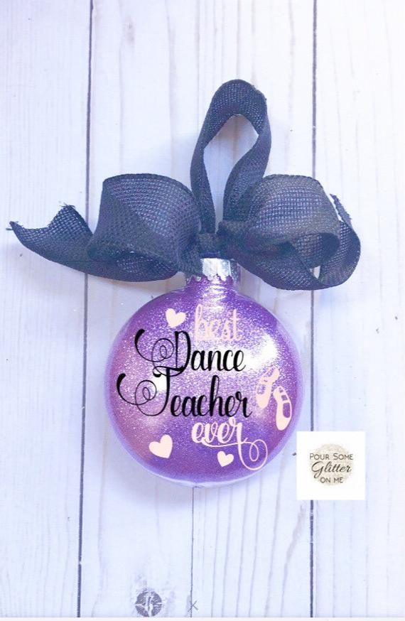 Dance Teacher Ornament/Gift for Dance Teacher/Dance Ornament/Personalized Ornament/Recital Gift/Dance Gift/Teacher Christmas Ornament Gift