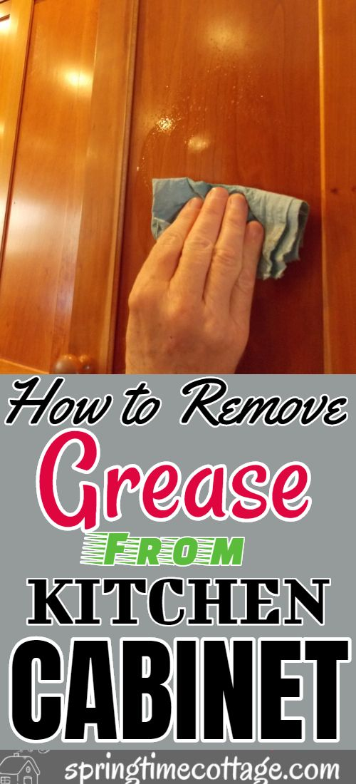 How To Remove Grease From Wood Cabinets Without Damage in ...