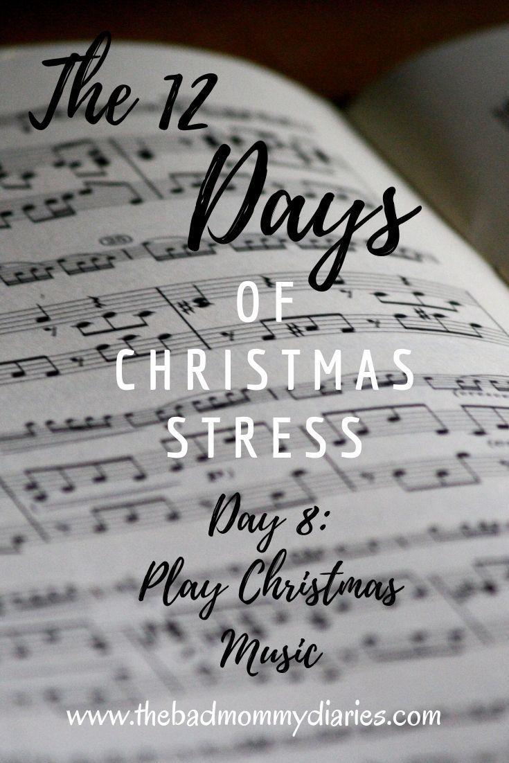 12 Days of Christmas Stress-Day 8: Play Christmas Music - Author Heather Balog   Play christmas ...