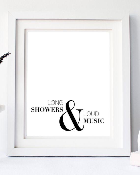 Bathroom Art, Black White Wall Art, Bathroom Sign, Bathroom Wall Decor,  Black And White Print, Minimalist Prints, Long Showers U0026 Loud Music