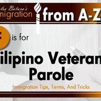 The Filipino World War Ii Veterans Parole Program Fwvp Was