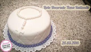 Sweet Cucas and Cupcakes by Rosângela Rolim: Bolo Decorado Tema Batizado