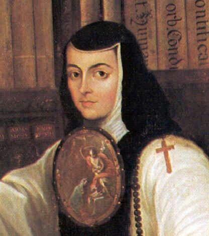 Sor Juana Ines De La Cruz Juana De Asbaje Sor Juana Historia De Mexico Informacion De Mexico