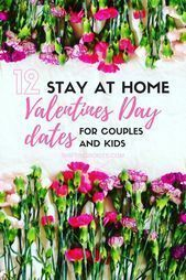 12 Easy Stay-At-Home Valentines Dates - #valentinesdayfood #simple valentines da...