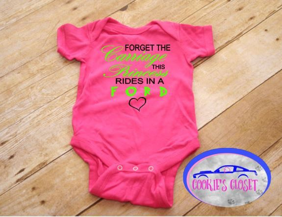 Princess rides in a Ford infant one piece bodysuit. Perfect for a baby shower gift!  A personal favorite from my Etsy shop https://www.etsy.com/listing/534911518/forget-the-carriage-this-princess-rides