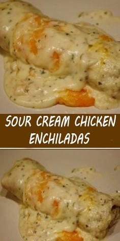 Sour Cream Chicken Enchiladas Recipe In 2020 Recipes Sour Cream Chicken Enchilada Recipe Sour Cream Chicken