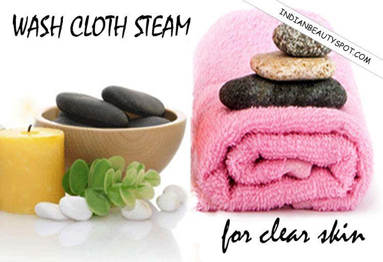 Wash Cloth Steam Diy beauty treatments, Facial steaming