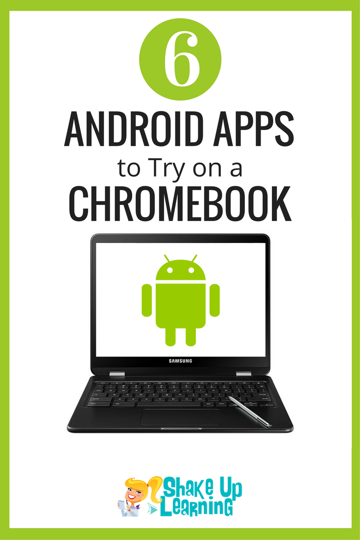 6 Android Apps to Try on a Chromebook Chromebook