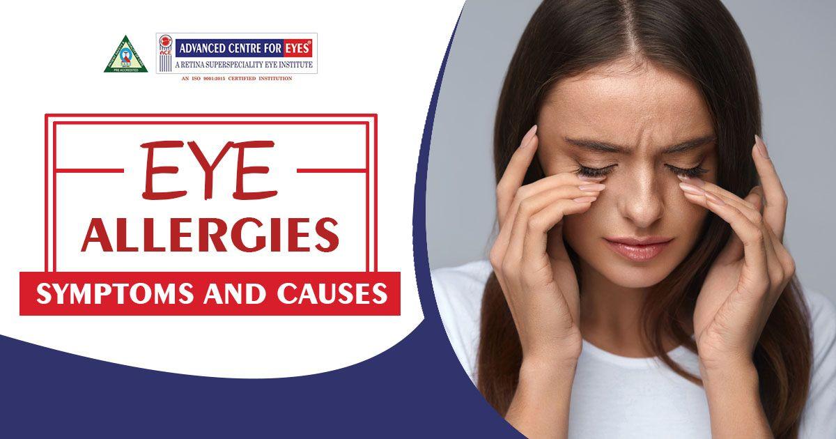 Eye Allergies Symptoms And Causes Allergy Eyes Eye Allergy Symptoms Allergy Symptoms