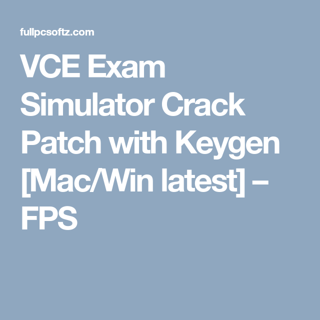 vce exam simulator free download latest version with crack 2018