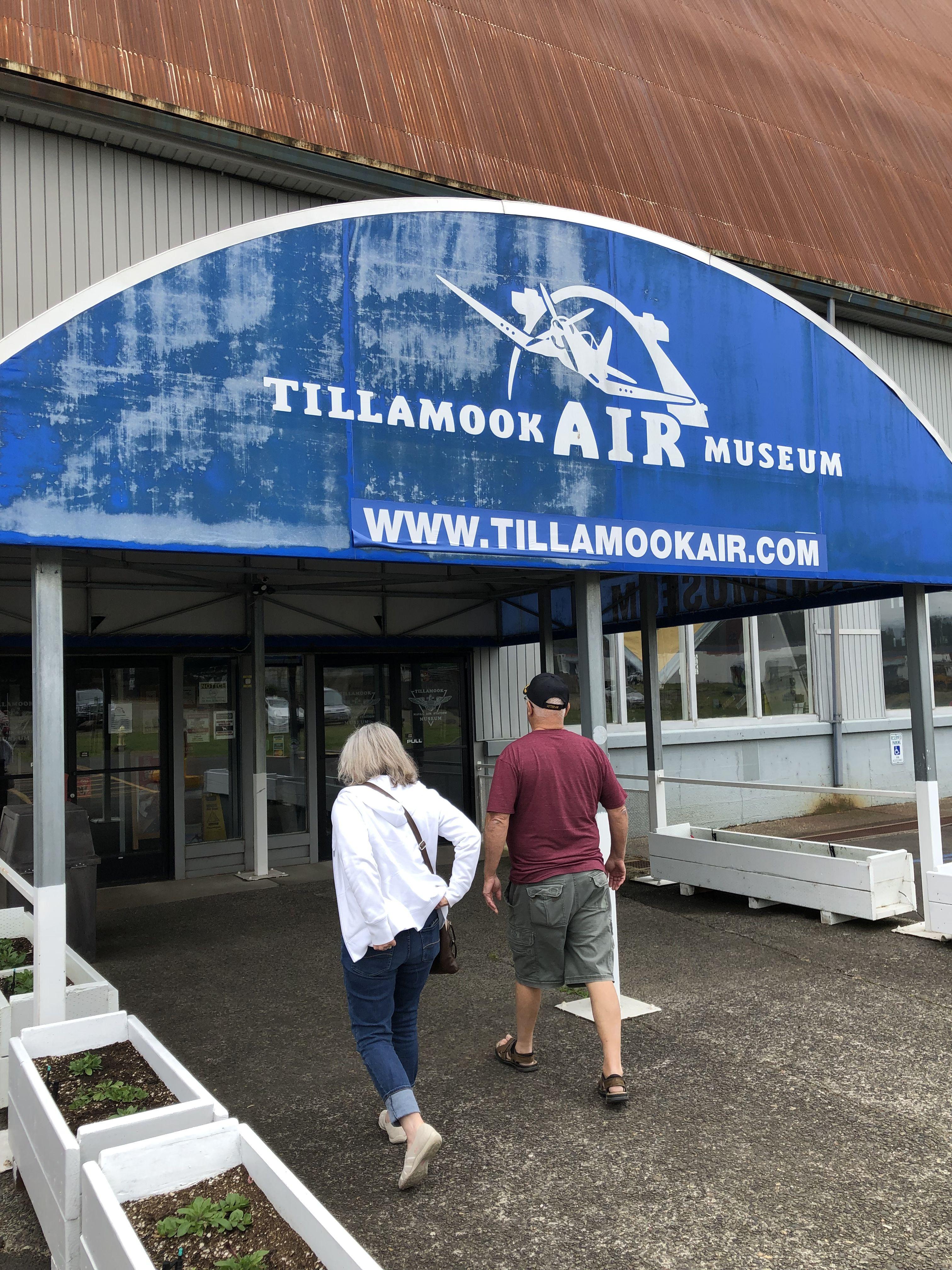 Tillamook Air Museum Tillamook, Oregon Places we've been