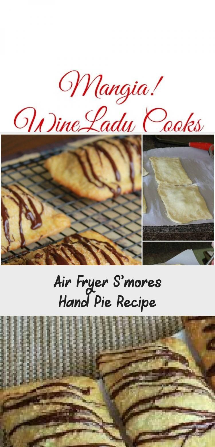 Air Fryer S'mores Hand Pie Recipe in 2020 Pie recipes