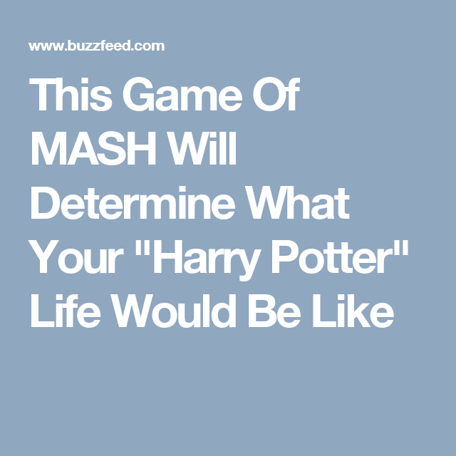 This Game Of MASH Will Determine What Your