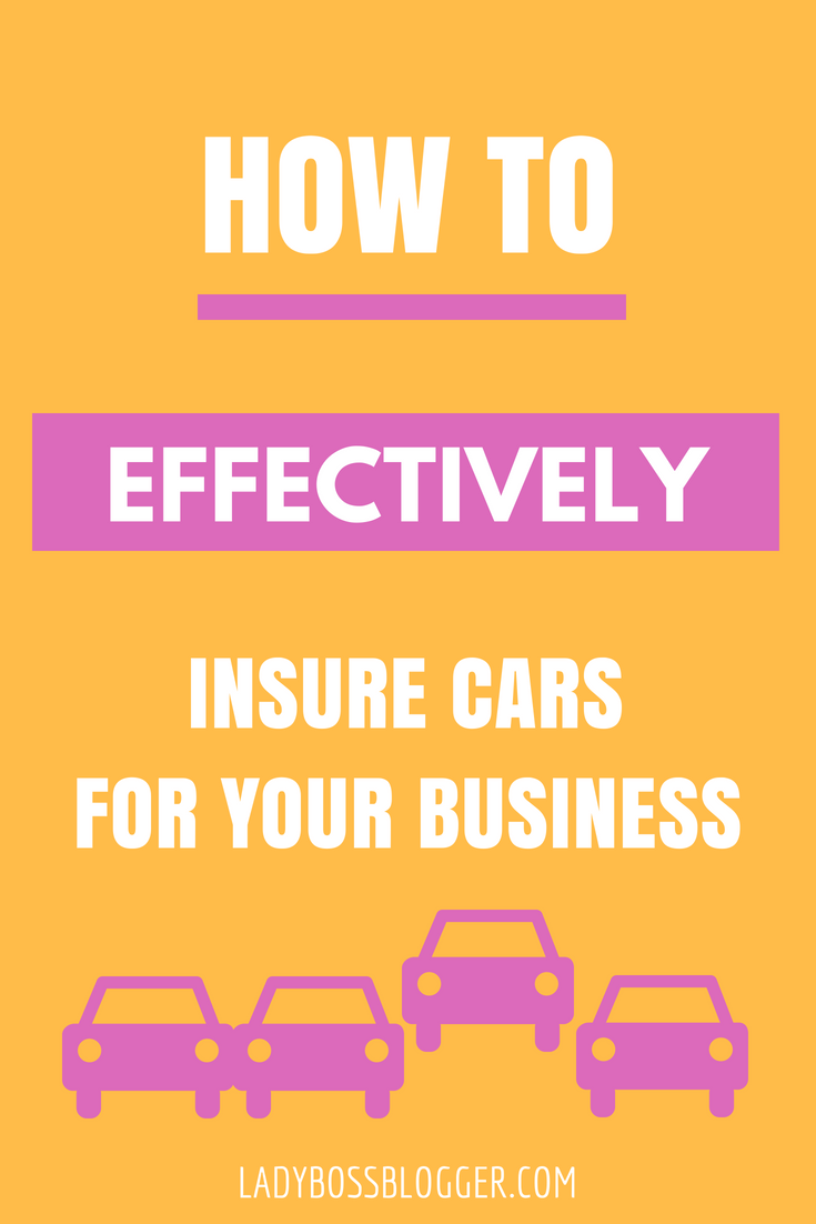 How To Effectively Insure Cars For Your Business On
