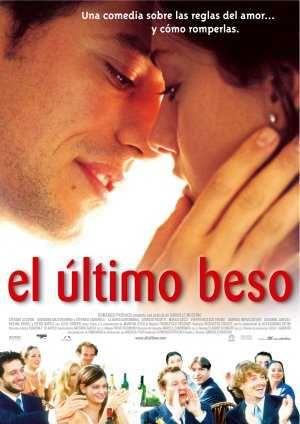 Cartel De La Pelicula El Ultimo Beso 2001 El Ultimo Beso Peliculas Besos