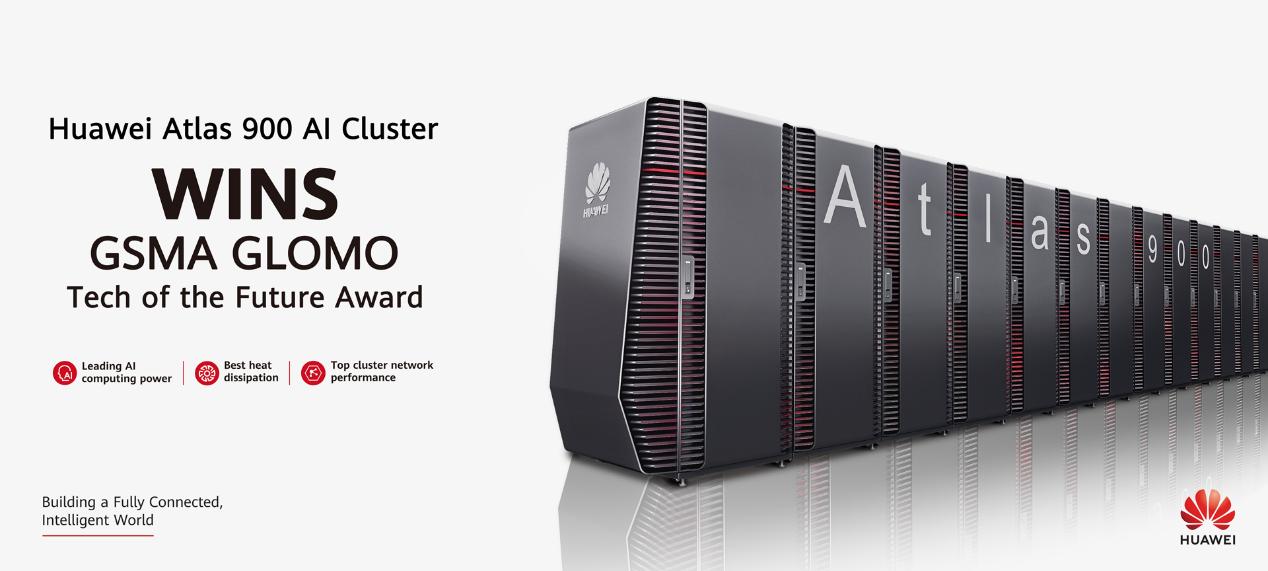 Huawei Atlas 900 AI Cluster Wins the GSMA GLOMO Tech of