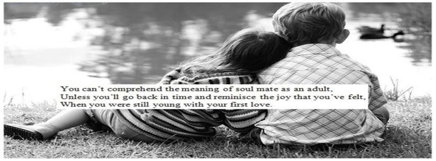 So True Childhood Love Quotes Childhood Quotes First Love Quotes