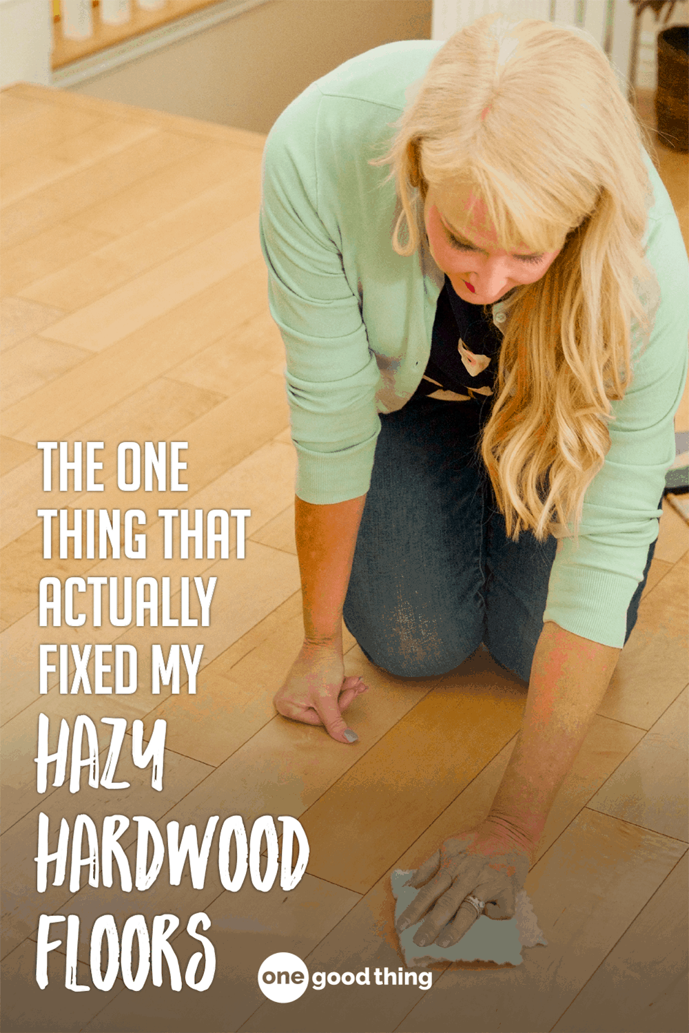How To Remove Hazy Residue From Hardwood Floors One Good Thing By Jillee Fun To Be One Hardwood Floors Cleaning Hacks
