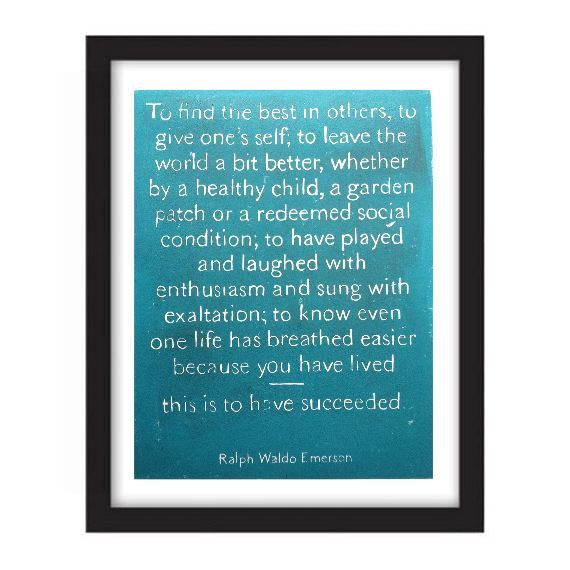 Poster Ralph Waldo Emerson Success Quote This Is To Have