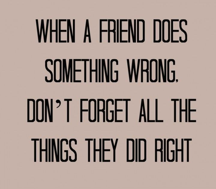 Image Result For Quotes About Friends Who Forget You Words To Live