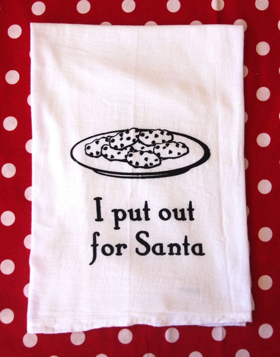Christmas Holiday Flour Sack Towels- I Put Out for Santa | Towels ...
