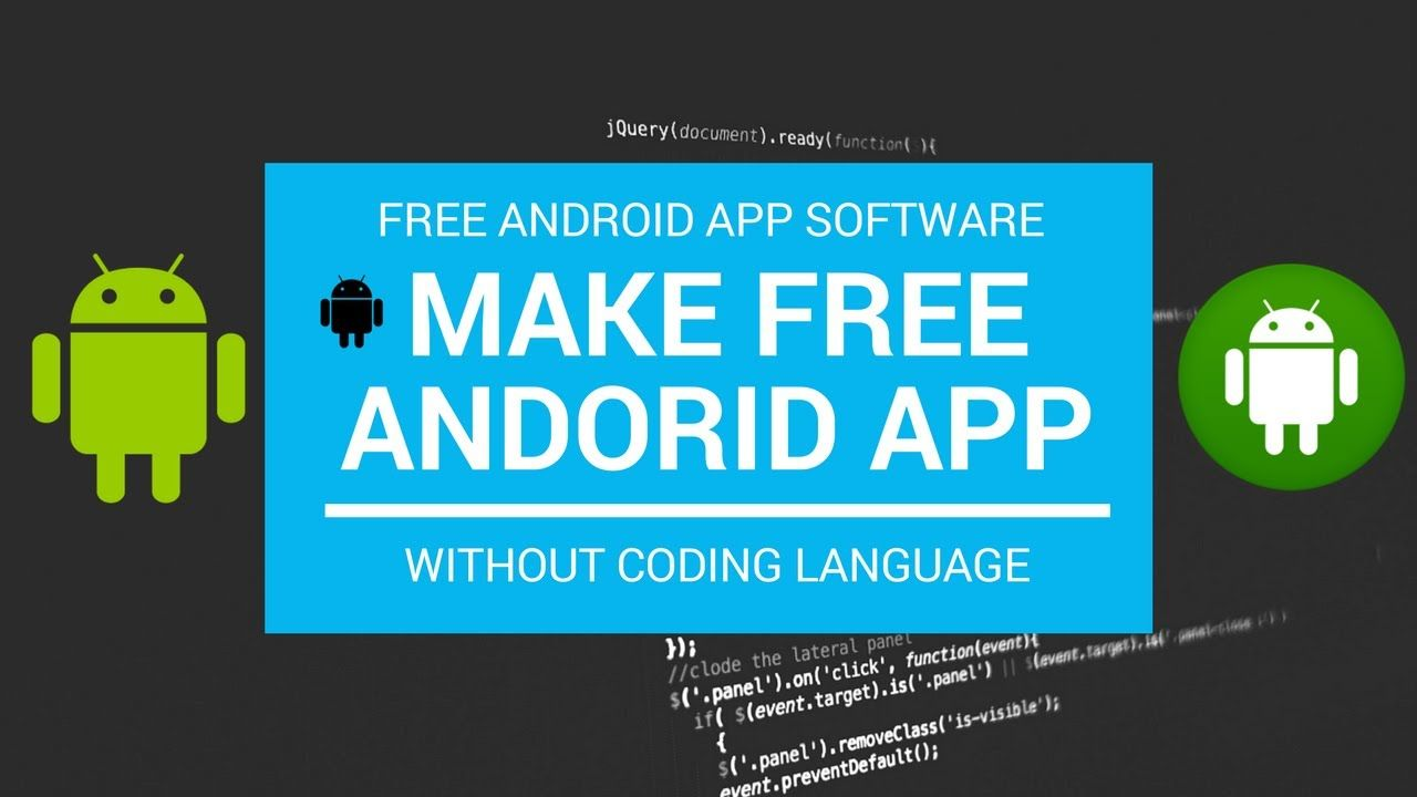 How to Create Android app without any coding knowledge or