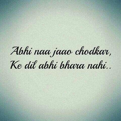 Pin By Maliha Ahmed On Urdu English Hinglish Shayari Aur Sunehre Alfaaz Romantic Song Lyrics Song Lyric Quotes Song Quotes