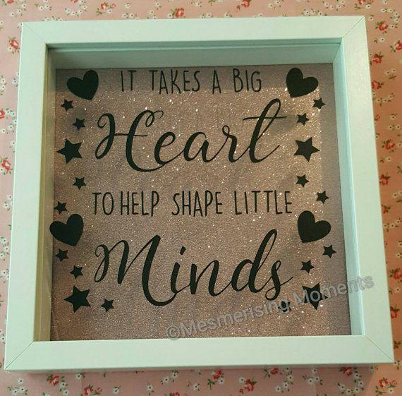 It takes a bit heart to help shape little minds box frame teacher ...