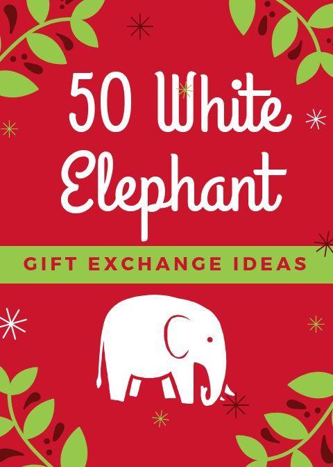 Hilarious White Elephant gift exchange ideas  all under 20 Hilarious White Elephant gift exchange ideas  all under 20  Hilarious White Elephant gift exchange ideas  all u...