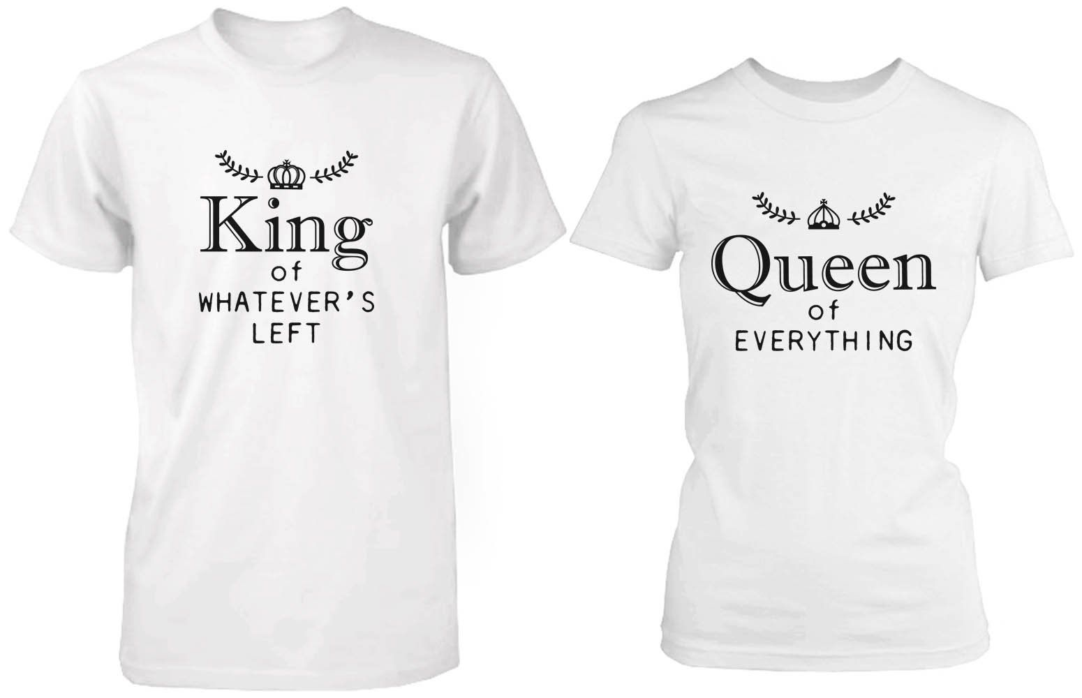 Matching couple shirts king and queen of for Best couple t shirt design