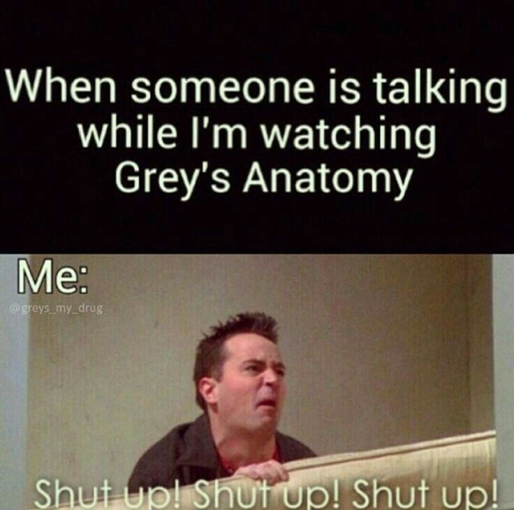 When someone is taking while I\'m watching Grey\'s Anatomy   Grey\'s ...