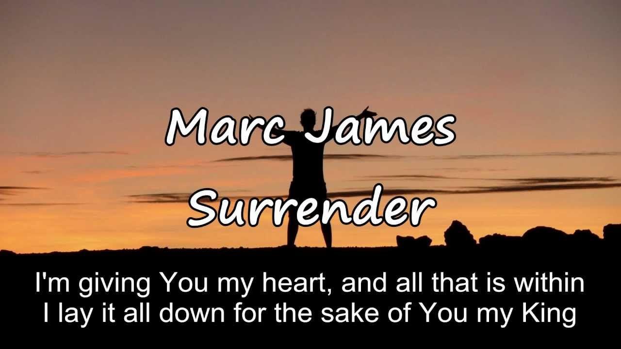 Marc James Surrender [with lyrics] Lyrics, Songs, Music
